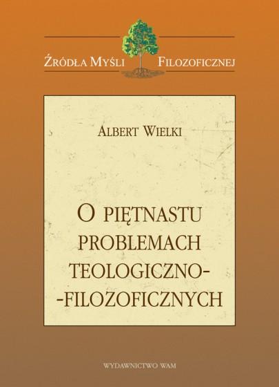 O piętnastu problemach teologiczno-filozoficznych