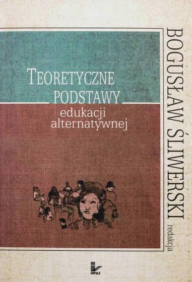 Teoretyczne podstawy edukacji alternatywnej / Outlet