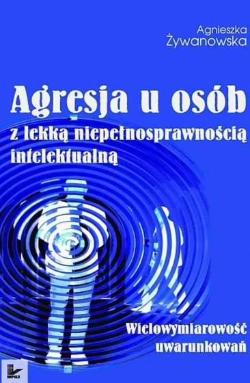 Agresja u osób z lekką niepełnosprawnością intelektualną / Outlet