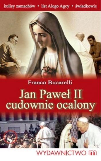 Jan Paweł II cudownie ocalony / Outlet