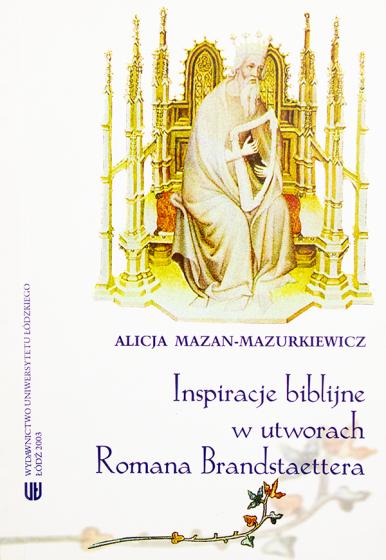 Inspiracje biblijne w utworach Romana Brandstaettera / Outlet