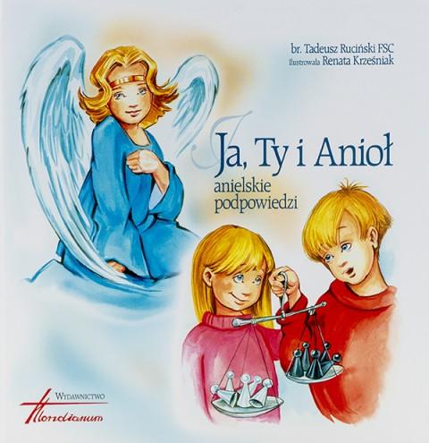 Ja, Ty i Anioł