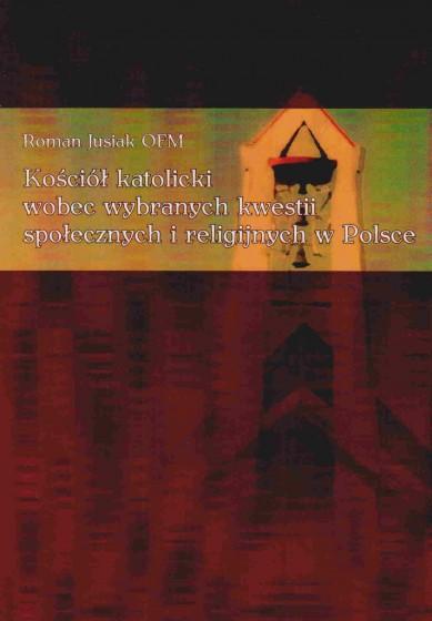 Kościół katolicki wobec wybranych kwestii społecznych i religijnych w Polsce / Outlet