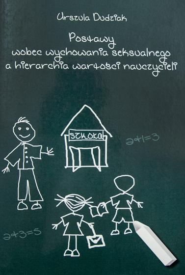 Postawy wobec wychowania seksualnego a hierarchia wartości nauczycieli / Outlet