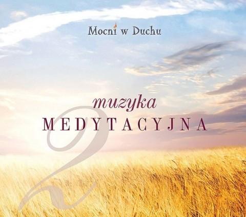 Muzyka medytacyjna cz. 2