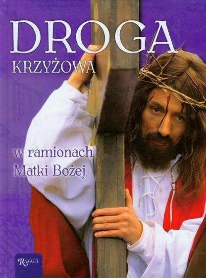 Droga krzyżowa w ramionach Matki Bożej / Outlet