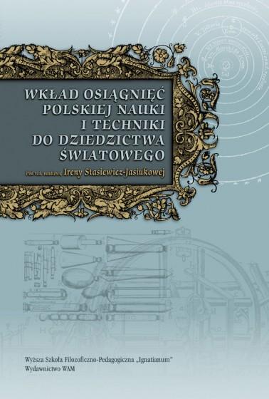 Wkład osiągnięć polskiej nauki i techniki do dziedzictwa światowego