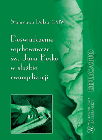 Doświadczenie wychowawcze św. Jana Bosko w służbie ewangelizacji / Outlet