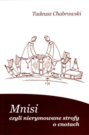 Mnisi, czyli nierymowane strofy o cnotach / Outlet