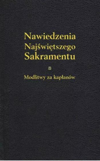 Nawiedzenia Najświętszego Sakramentu z bł. ks. Ignacym Kłopotowskim