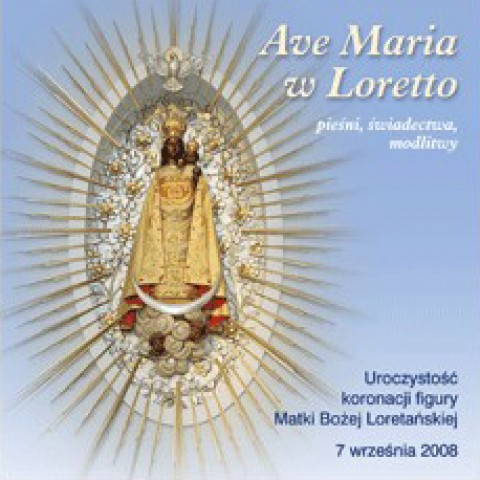 Ave Maria w Loretto