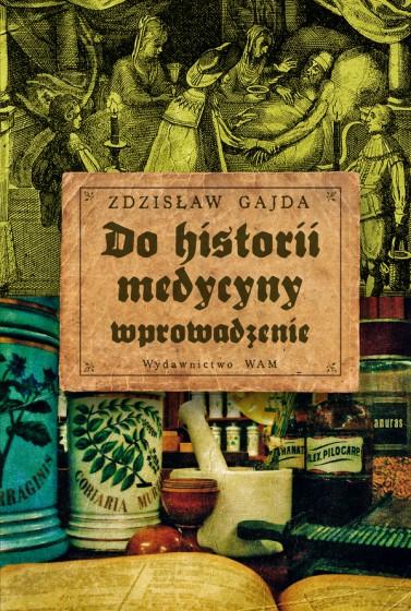 Do historii medycyny - wprowadzenie