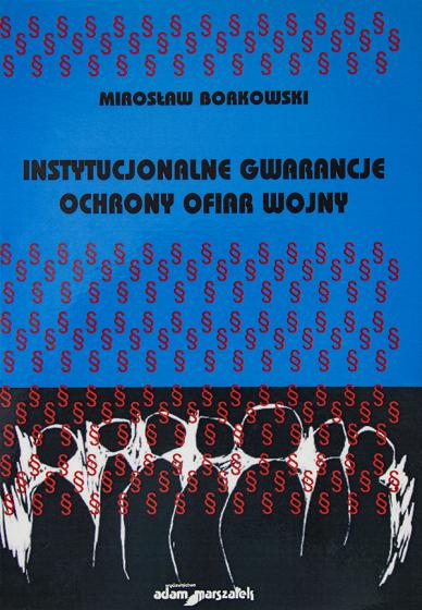 Instytucjonalne gwarancje ochrony ofiar wojny / Outlet