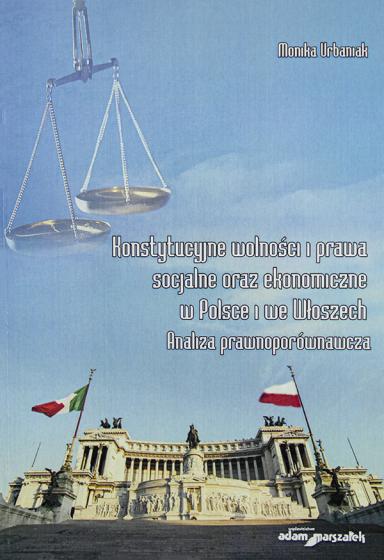 Konstytucyjne wolności i prawa socjalne oraz ekonomiczne w Polsce i we Włoszech / Outlet