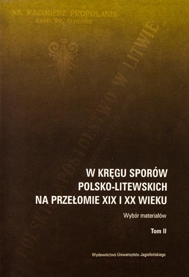 W kręgu sporów polsko-litewskich na przełomie XIX i XX wieku / Outlet