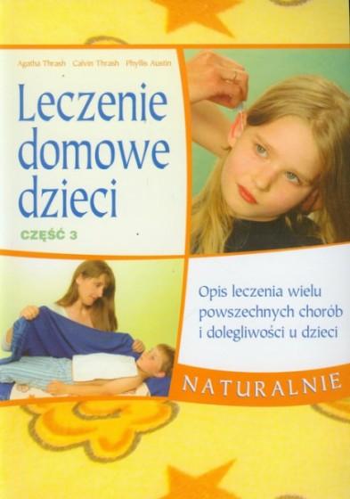 Leczenie domowe dzieci. Część 3 / Outlet
