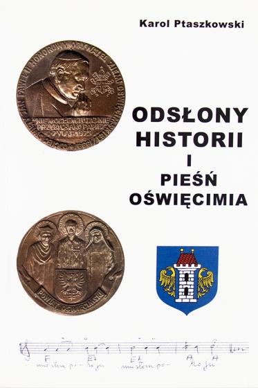 Odsłony historii i pieśń Oświęcimia / Outlet