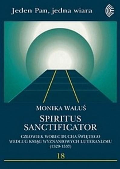 Spiritus Sanctificator / Outlet