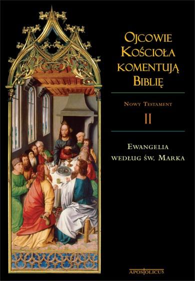 Ojcowie Kościoła komentują Biblię NT Tom II