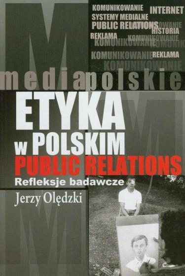 Etyka w polskim public relations refleksje outlet
