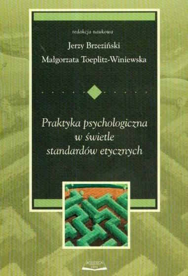 Praktyka psychologiczna w świetle standardów etycznych / Outlet