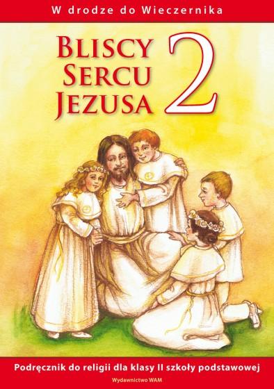 Bliscy Sercu Jezusa - katechizm (2010)