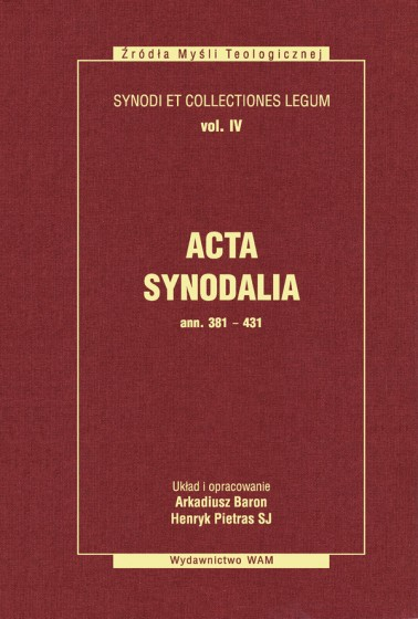 Acta Synodalia - od 381 do 431 ROKU