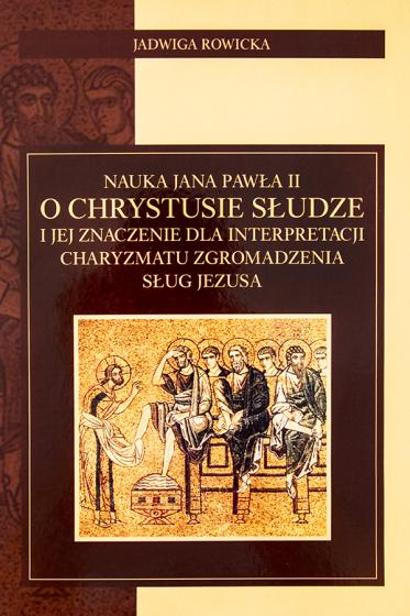 Nauka Jana Pawła II o Chrystusie Słudze / Outlet