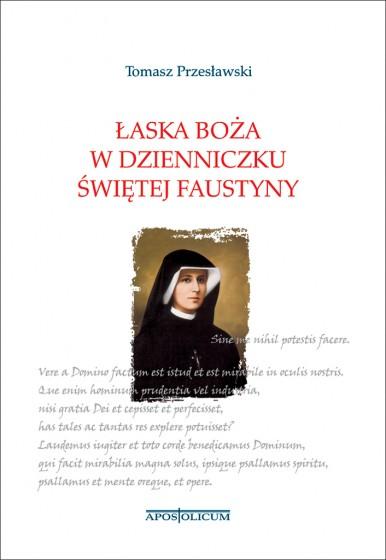 Łaska Boża w Dzienniczku Świętej Faustyny / Outlet