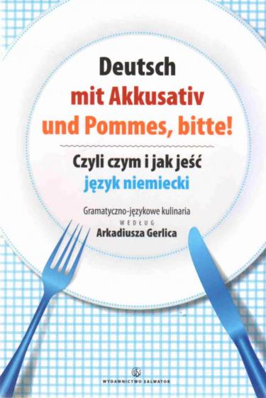 Deutsch mit Akkusativ und Pommes, bitte! / Outlet