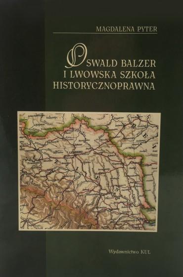 Oswald Balzer i lwowska szkoła historycznoprawna / Outlet