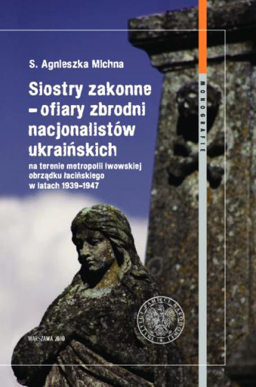 Siostry zakonne - ofiary zbrodni nacjonalistów ukraińskich / Outlet