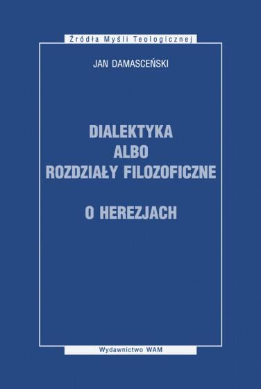 Dialektyka albo rozdziały filozoficzne, O herezjach