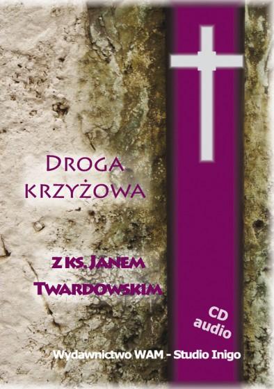 Droga Krzyżowa z ks. Janem Twardowskim