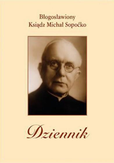 Dziennik. Błogosławiony Ksiądz Michał Sopoćko twarda