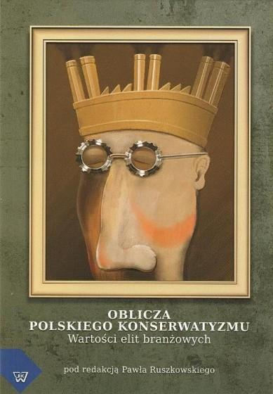Oblicza polskiego konserwatyzmu / Outlet
