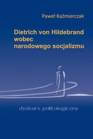 Dietrich von Hildebrand wobec narodowego socjalizmu