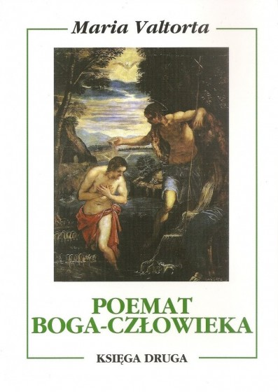 Poemat Boga-Człowieka. Księga druga