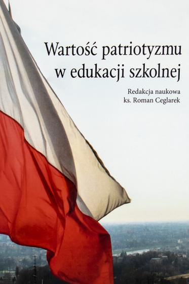 Wartość patriotyzmu w edukacji szkolnej / Outlet