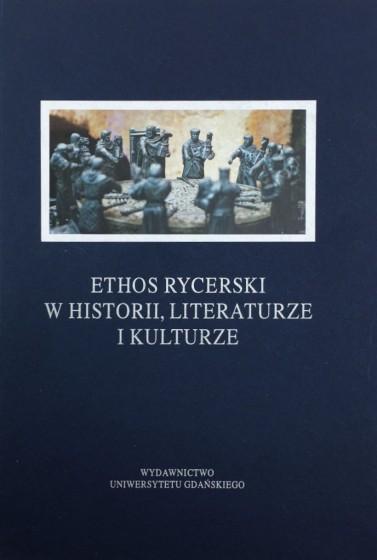 Ethos rycerski w historii, literaturze i kulturze / Outlet