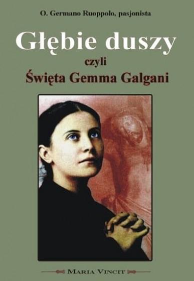 Głębie duszy czyli Święta Gemma Galgani
