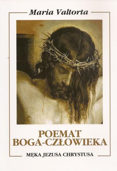Poemat Boga-Człowieka. Księga szósta