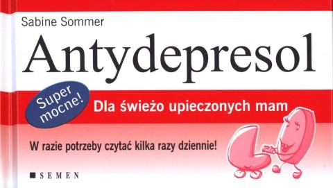Antydepresol Dla świeżo upieczonych mam