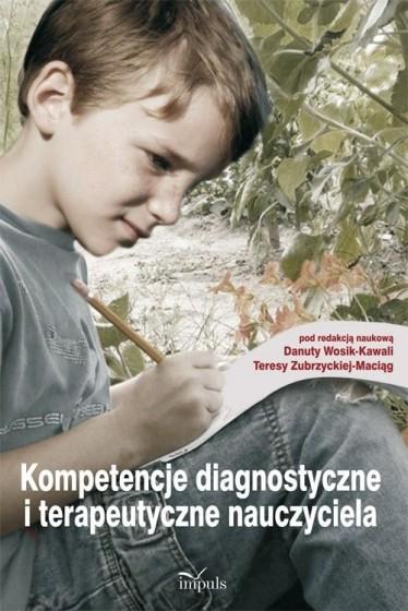 Kompetencje diagnostyczne i terapeutyczne nauczyciela / Outlet