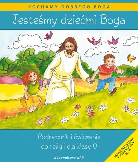 Jesteśmy dziećmi Boga - katechizm