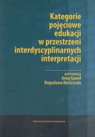 Kategorie pojęciowe edukacji w przestrzeni interdyscyplinarnych interpretacji / Outlet