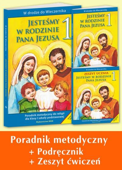 """Komplet dla nauczycieli - Kl. 1 Szkoły Podst. """"Jesteśmy w rodzinie Pana Jezusa"""""""