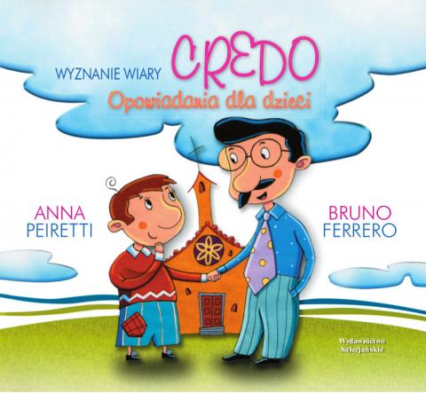 Credo - wyznanie wiary Opowiadania dla dzieci