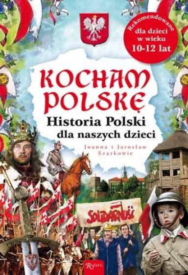 Historia Polski dla naszych dzieci