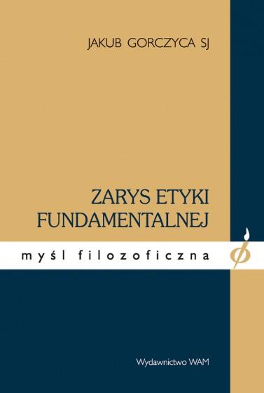 Zarys etyki fundamentalnej